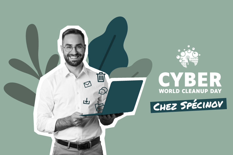 Spécinov participe au Cyber World CleanUp Day